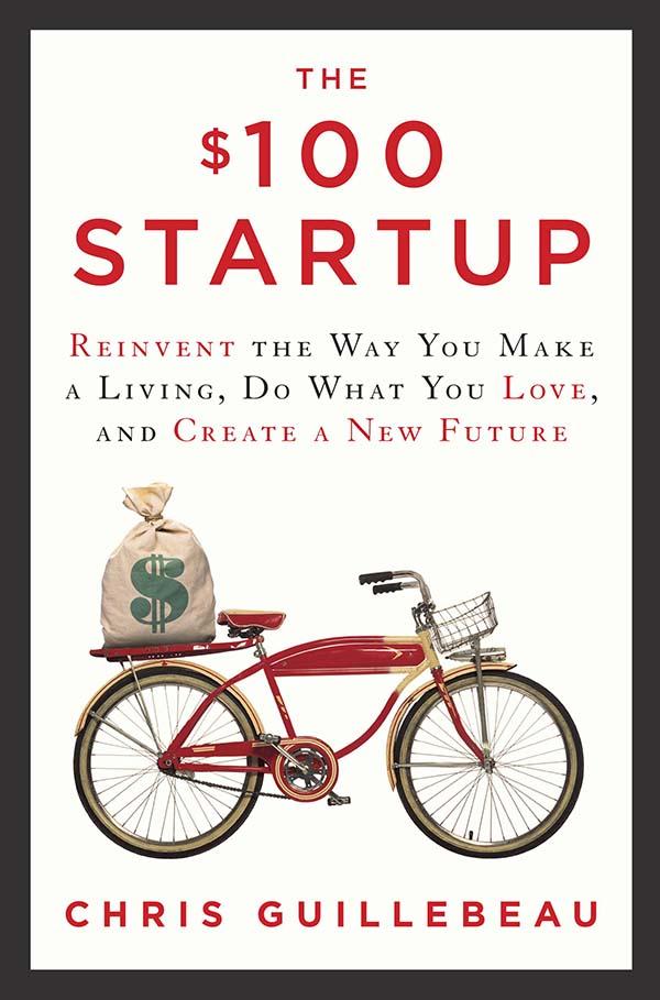The $ 100 Startup: una guida alla microimprenditoria